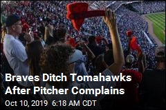 Braves Ditch Tomahawks After Pitcher Complains