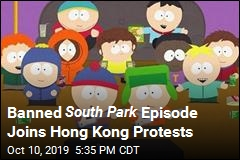 Banned South Park Episode Joins Hong Kong Protests