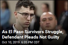 As El Paso Survivors Struggle, Defendant Pleads Not Guilty