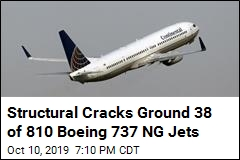 Structural Cracks Ground 38 of 810 Boeing 737 NG Jets