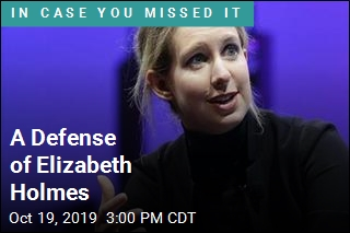 A Defense of Elizabeth Holmes