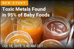 Toxic Metals Found in 95% of Baby Foods