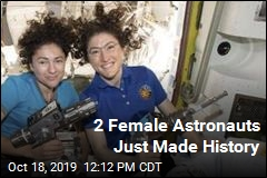 2 Female Astronauts Just Made History