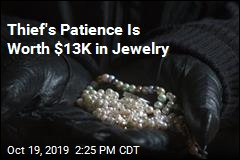 Thief's Patience Is Worth $13K in Jewelry