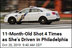 11-Month-Old Shot 4 Times as She's Driven in Philadelphia