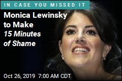 Monica Lewinsky to Make 15 Minutes of Shame