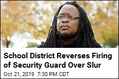 Security Guard Fired Over Slur Gets His Job Back