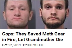Cops: They Saved Meth Gear, Left Grandmother to Die