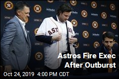 Astros Fire Assistant GM Days After Outburst