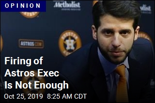 Firing of Astros Exec Is Not Enough