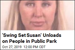 'Swing Set Susan' Unloads on People in Public Park