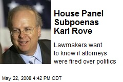 House Panel Subpoenas Karl Rove
