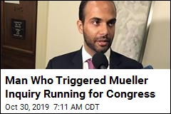 Man Who Triggered Mueller Inquiry Running for Congress