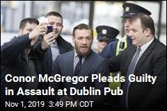 Conor McGregor Pleads Guilty in Assault at Dublin Pub