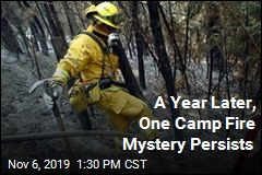 A Year Later, One Camp Fire Mystery Persists