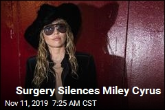 Report: Miley Cyrus Silenced by Vocal Cord Surgery