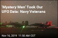 'Mystery Men' Took Our UFO Data: Navy Veterans