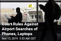 Court Rules Against Warrantless Searches of Phones, Laptops