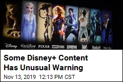 Why Some Disney+ Content Comes With a Warning