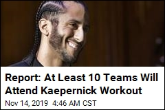 Report: At Least 10 Teams Are Interested in Kaepernick