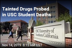 Tainted Drugs Probed in USC Student Deaths