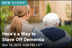Here's a Way to Stave Off Dementia