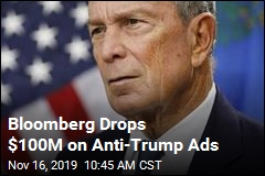 Bloomberg Is Dropping $100M