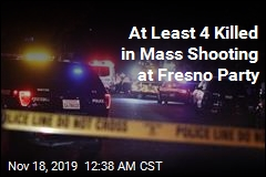 At Least 4 Killed in Mass Shooting at Fresno Party