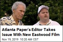 Atlanta Paper's Editor Takes Issue With New Eastwood Film