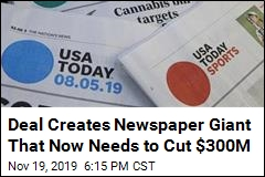 Deal Creates Newspaper Giant That Now Needs to Cut $300M