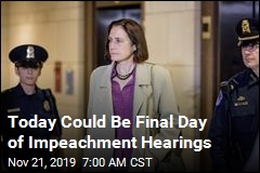 Today Could Be Final Day of Impeachment Hearings