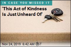 'This Act of Kindness Is Just Unheard Of'