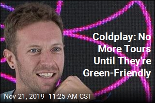 Coldplay's Plan to Help the Environment: Halt Touring