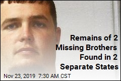 Remains of 2 Missing Brothers Found in 2 Separate States