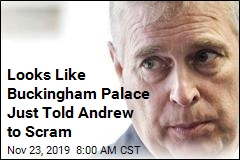 Looks Like Buckingham Palace Just Told Andrew to Scram