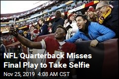 Redskins QB Misses Final Play to Take Selfie