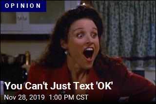 Why It's Rude to Text 'OK'