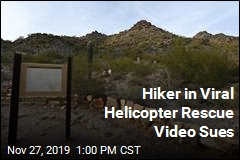 Hiker in Wild Spinning Helicopter Rescue Sues