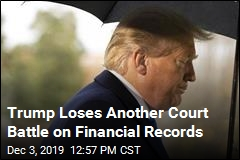 Trump Loses Another Court Battle on Financial Records