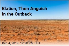 Elation, Then Anguish in the Outback