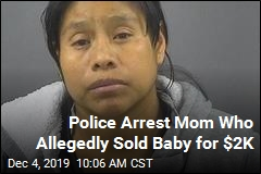 Police Say Mom Sold Her Baby for $2K