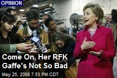 Come On, Her RFK Gaffe's Not So Bad