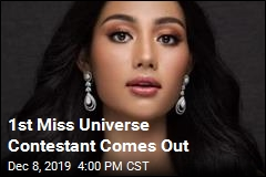 1st Miss Universe Contestant Comes Out