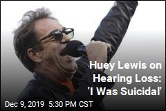 Huey Lewis on Hearing Loss: 'I Was Suicidal'