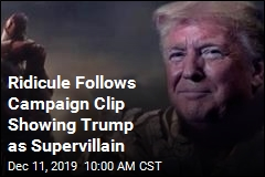 Ridicule Follows Campaign Clip Showing Trump as Supervillain