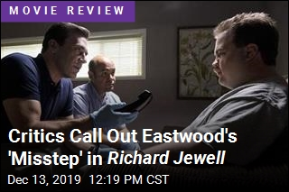 Critics Call Out Eastwood's 'Misstep' in Richard Jewell