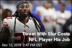 Tweet With Slur Costs NFL Player His Job