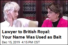 Letter to British Royal: Your Name Was Used as Sex Bait