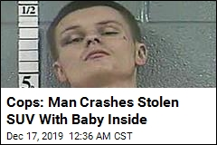Cops: Man Crashes Stolen SUV With Baby Inside