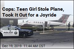 Cops Say Teen Girl Went on Joyride ... in an Airplane